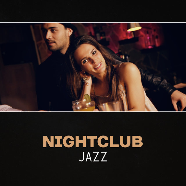 Nightclub Jazz – Bar Jazz, Smooth Saxophone Music, Soft Background Jazz, Relaxing Evening Instrumental Music, Jazz Rhythms