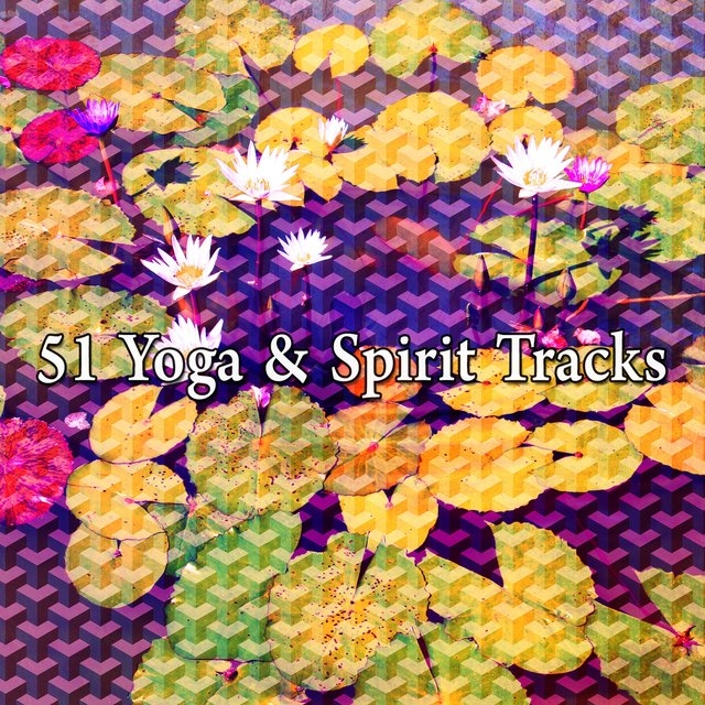 51 Yoga & Spirit Tracks