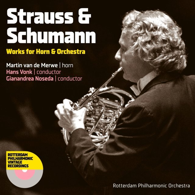 Strauss & Schumann: Works for Horn & Orchestra