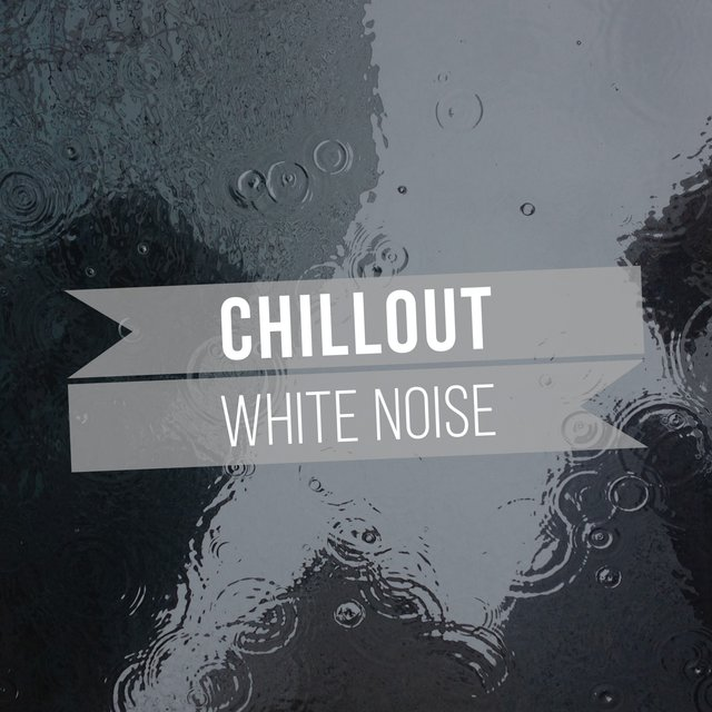 # 1 Album: Chillout White Noise