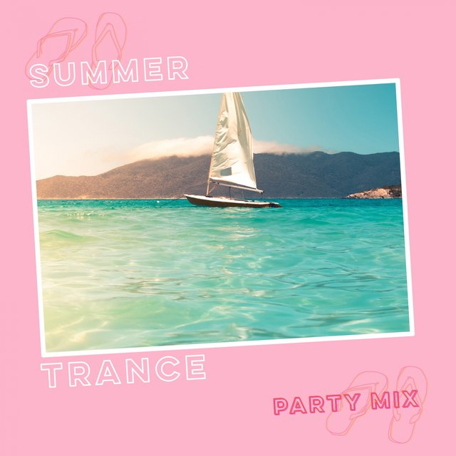 Summer Trance Party Mix