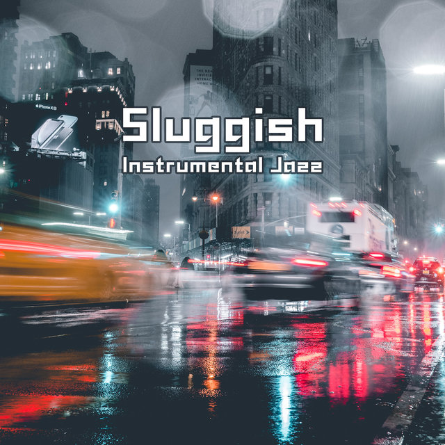 Sluggish Instrumental Jazz