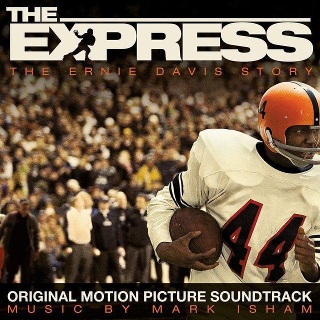 The Express (Original Motion Picture Soundtrack)