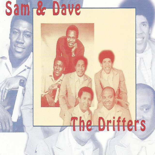 Sam & Dave, The Drifters