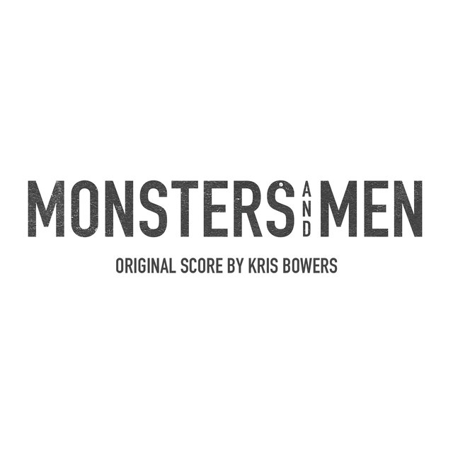 Monsters and Men (Original Motion Picture Soundtrack)