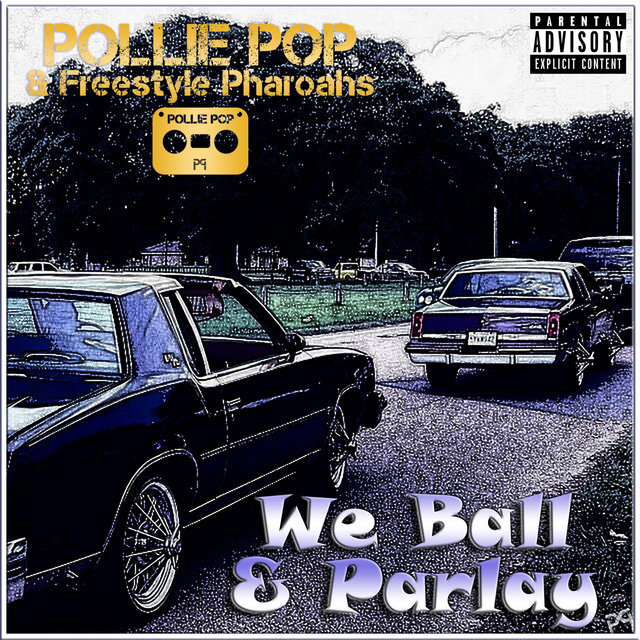 We Ball & Parlay