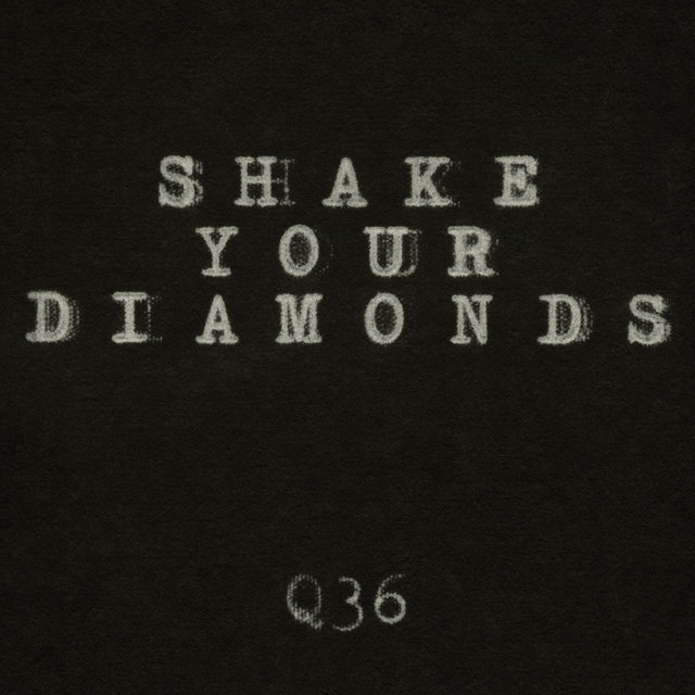 Shake Your Diamonds