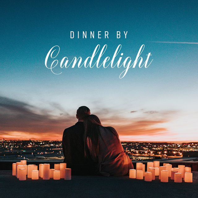 Dinner by Candlelight: Romantic Music for Lovers, Smooth Jazz for Restaurant, Sensual Melodies for Two, Ambient Jazz