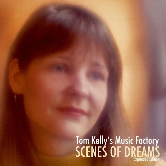 Scenes of Dreams (Expanded Edition)