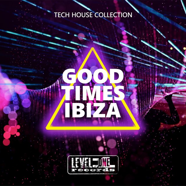 Good Times Ibiza (Tech House Collection)