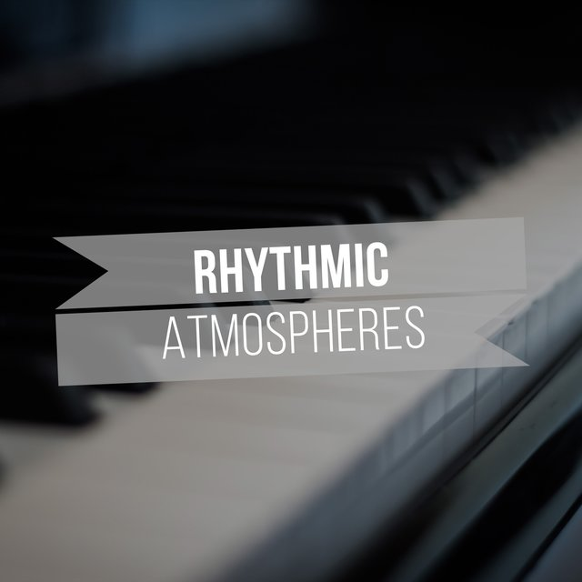 Rhythmic Lounge Atmospheres