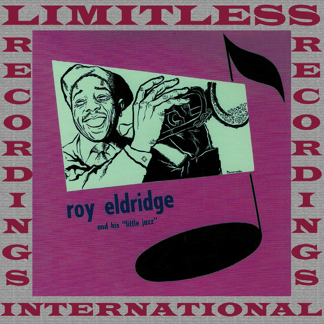 Roy Eldridge And His