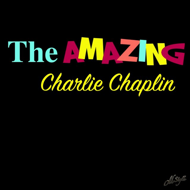 The Amazing Charlie Chaplin