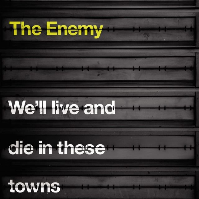We'll Live and Die In These Towns