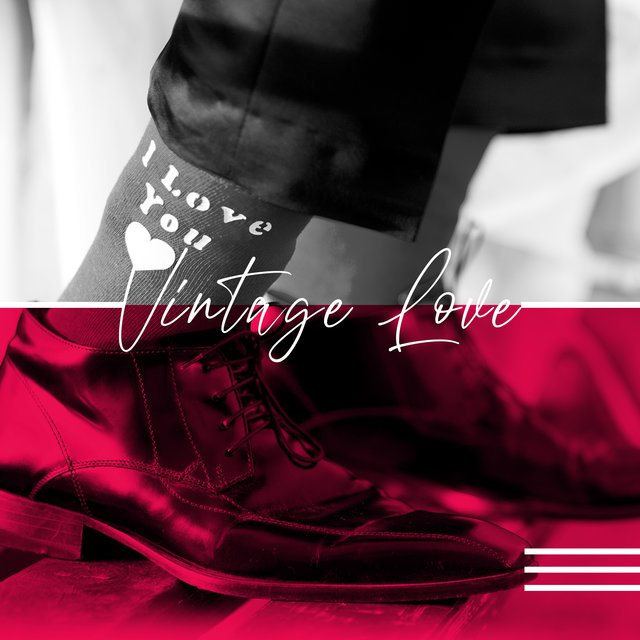Vintage Love – Romantic Moments with You