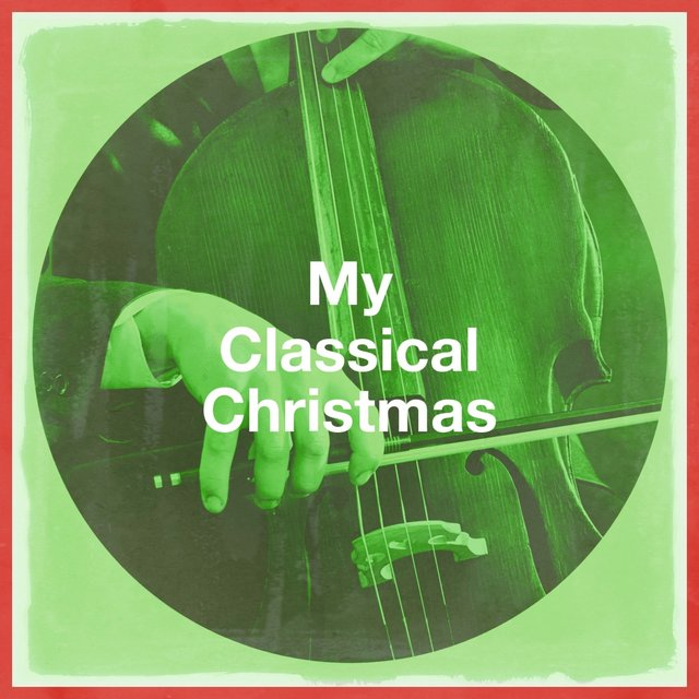My Classical Christmas