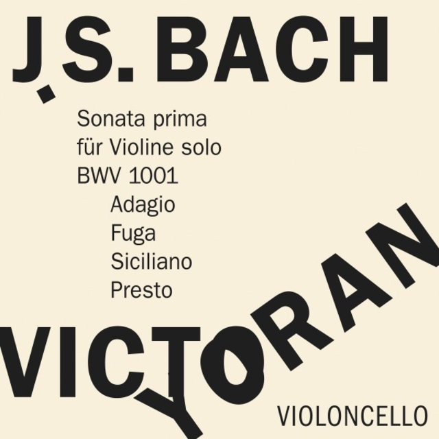 Bach: Sonata No. 1 for Violin Solo, BWV 1001 on the Violoncello