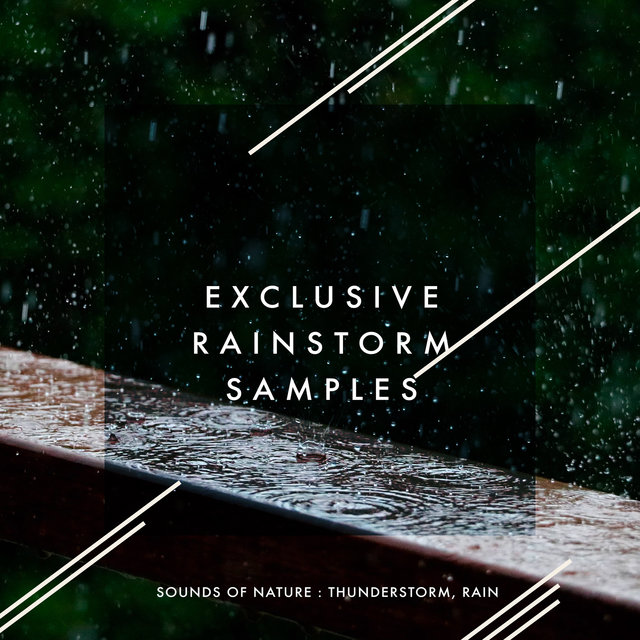 Exclusive Rainstorm Samples
