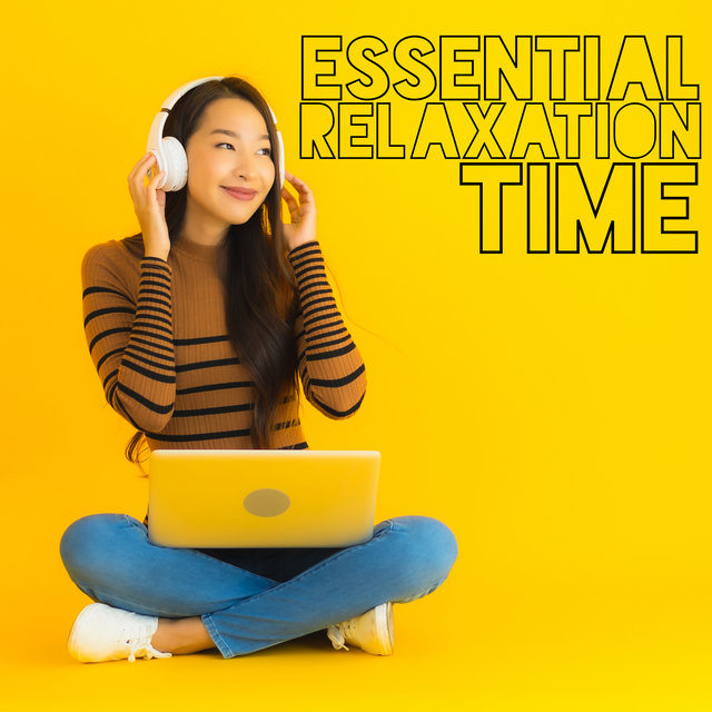Essential Relaxation Time - Allow Yourself a Moment of Rest with Mellow Chillout Music
