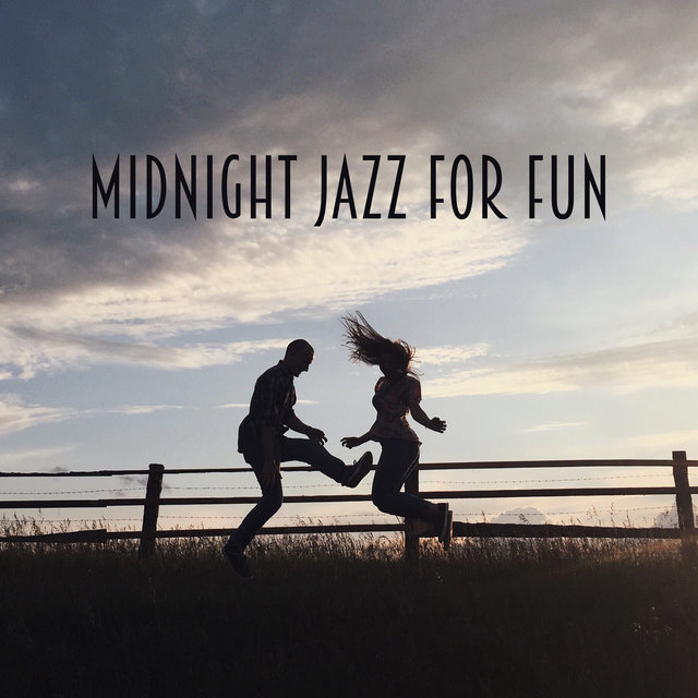 Midnight Jazz for Fun – Party Jazz Music