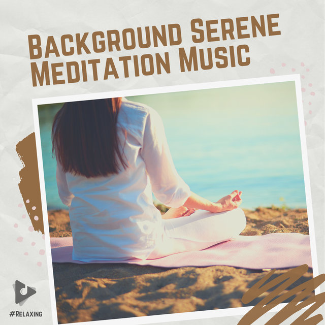 Background Serene Meditation Music