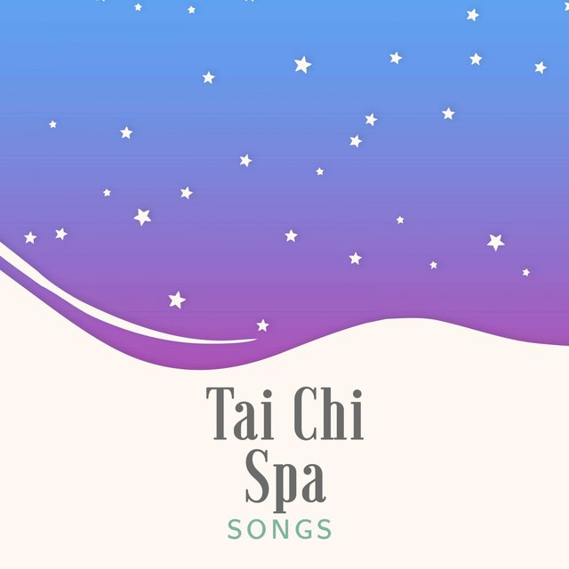 Tai Chi Spa Songs