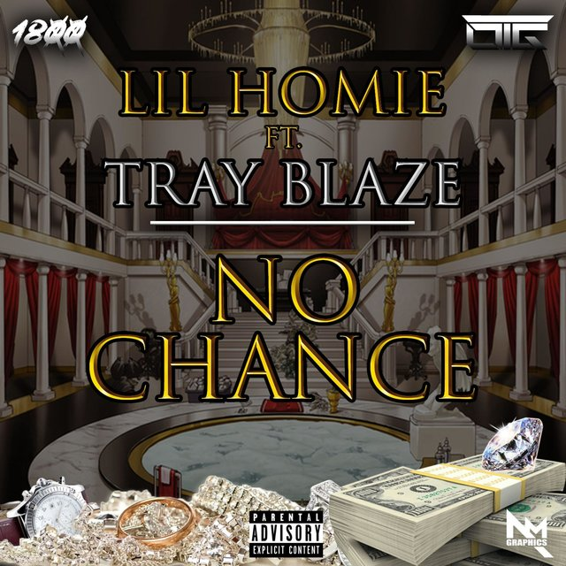 No Chance (feat. Tray Blaze)