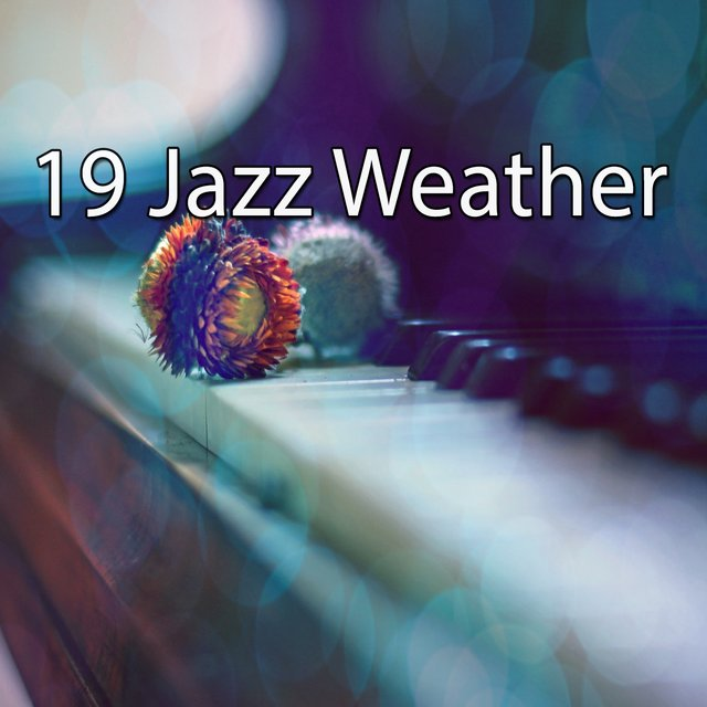 19 Jazz Weather