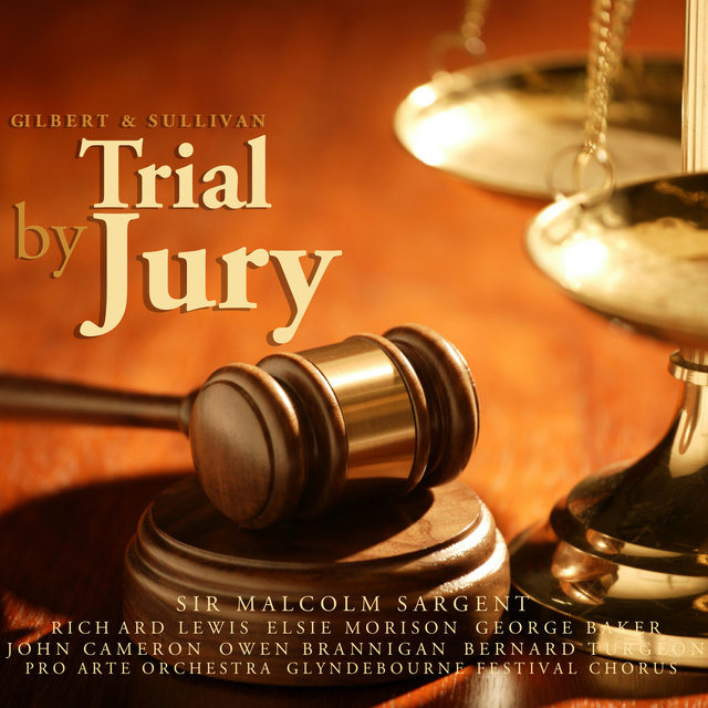 Gilbert & Sullivan: Trial By Jury