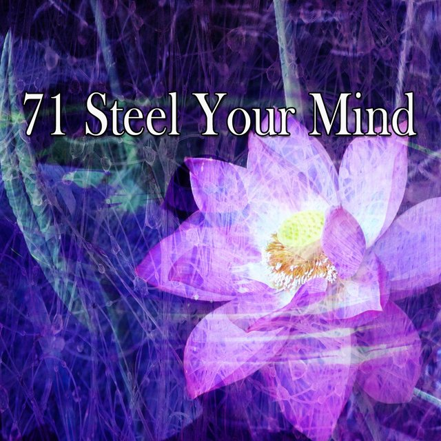 71 Steel Your Mind
