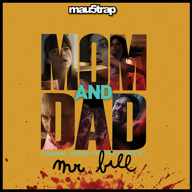 Mom and Dad (Original Motion Picture Score)