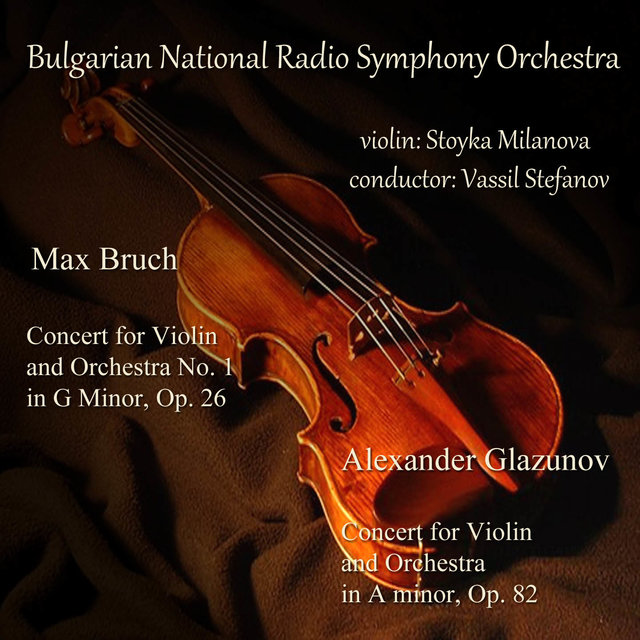 Max Bruch - Alexander Glazunov: Concerts for Violin and Orchestra