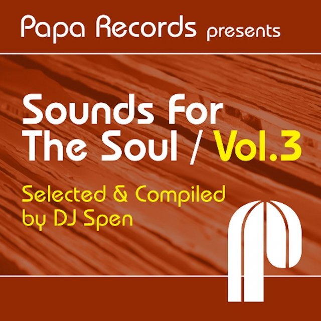 Papa Records Presents Sounds for the Soul, Vol. 3