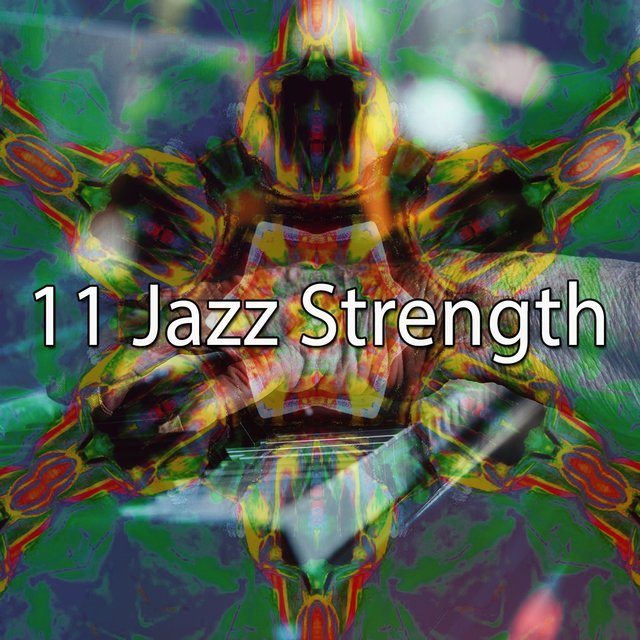 11 Jazz Strength