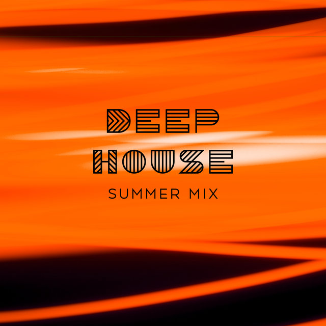 Deep House Summer Mix - International Wild Party, Welcome to Ibiza, Lounge Music, Take a Chill Pill, Warm Nights
