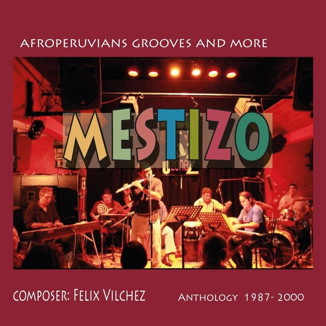 Mestizo: Anthology (1987 - 2000)