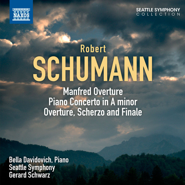 Schumann: Manfred: Overture - Piano Concerto - Overture, Scherzo and Finale
