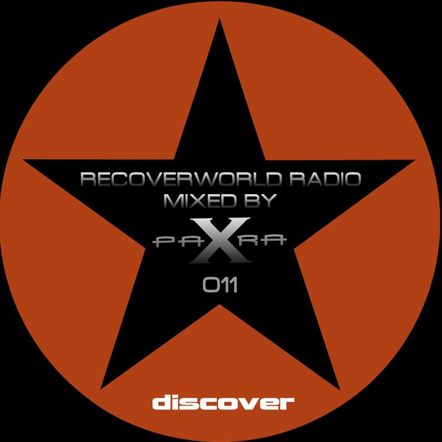 Recoverworld Radio 011 (Mixed by Para X)