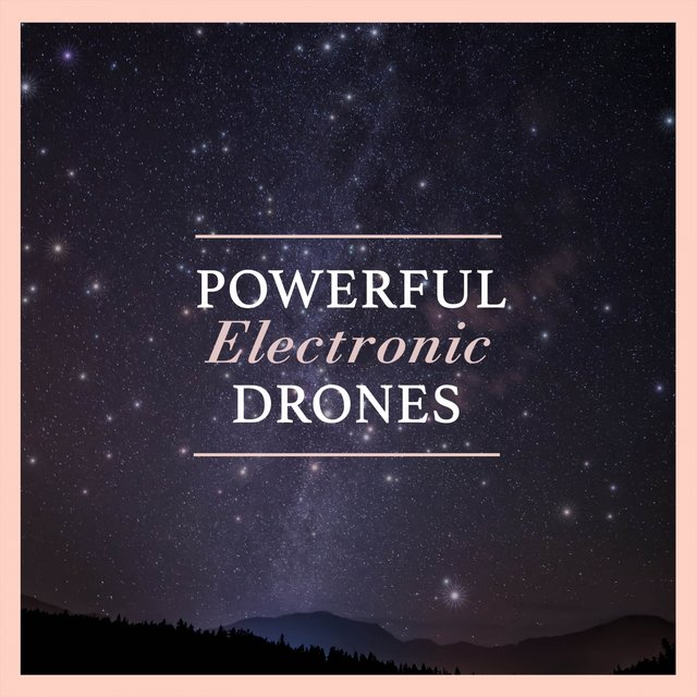 Powerful Electronic Drones