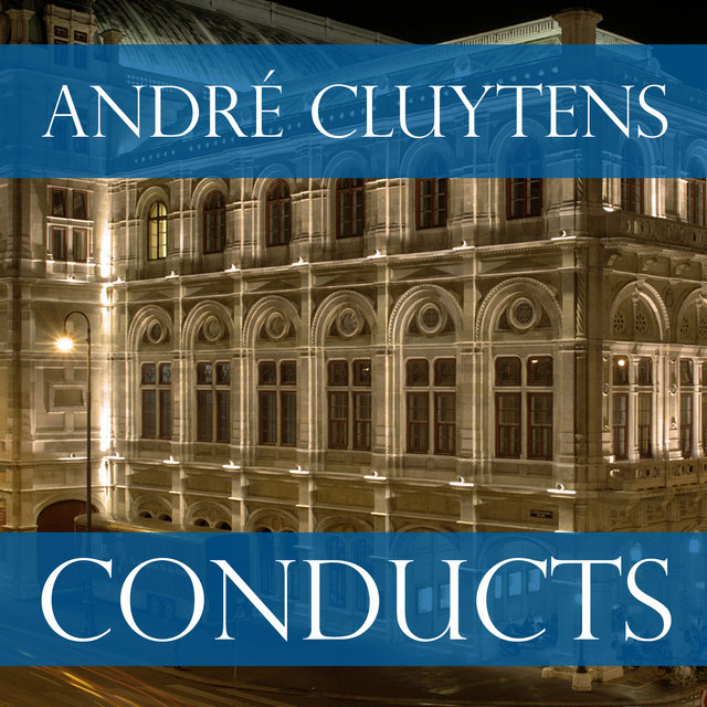 André Cluytens Conducts