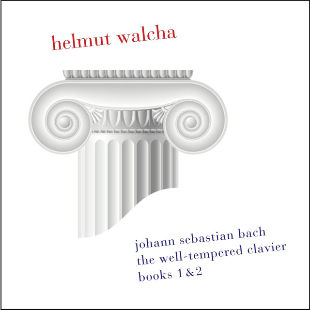Bach: The Well-Tempered Clavier, Books 1 & 2: BWV 846-893 (Remastered)