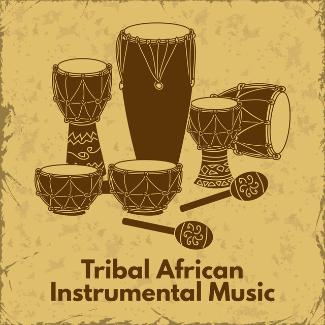 Tribal African Instrumental Music