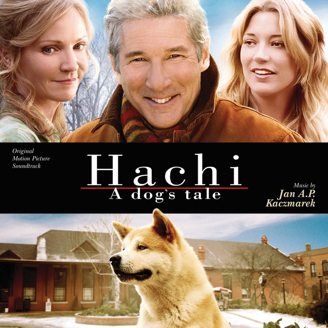 Hachi: A Dog's Tale (Original Motion Picture Soundtrack)
