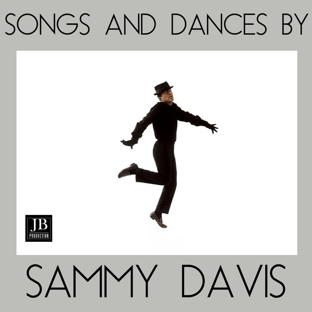 Songs and Dances by Sammy Davis
