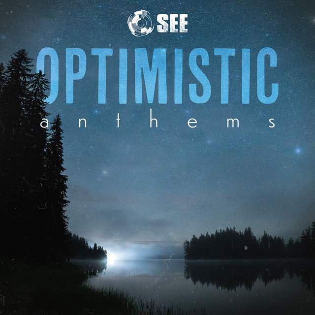 Optimistic Anthems