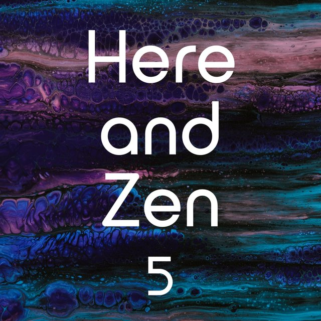 Here and Zen, Vol. 5