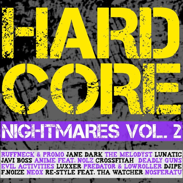 Hardcore Nightmares, Vol. 2
