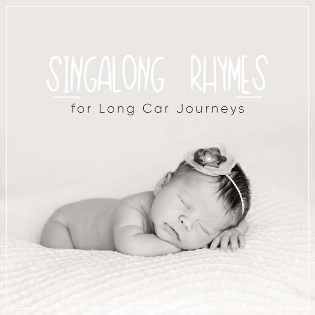 #5 Singalong Nursery Rhymes for Long Car Journeys