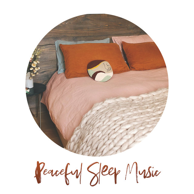 Peaceful Sleep Music: Relaxing Instrumental Melodies to Calm Down, Inner Harmony, Deeper Sleep, Relaxation, Stress Relief