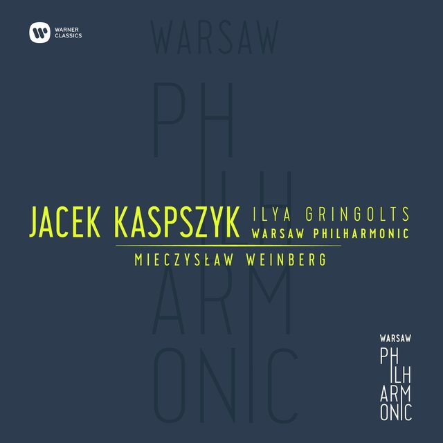 Warsaw Philharmonic: Weinberg IV Symphony and Violin Concerto